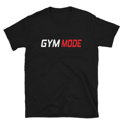 GYM Mode T-Shirt