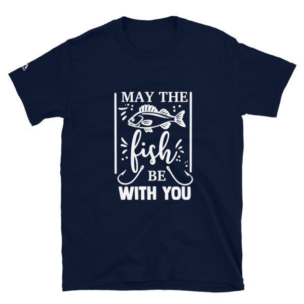 May the fish be with you T-Shirt