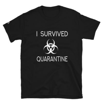 I Survived Quarantine T-Shirt