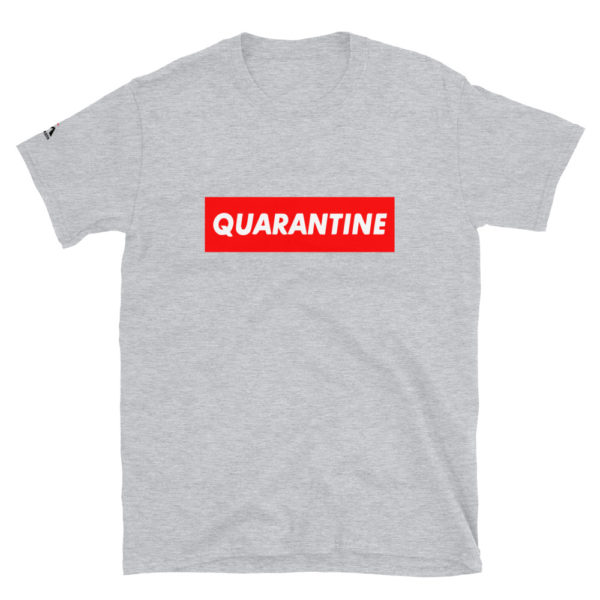 Quarantine T-Shirt