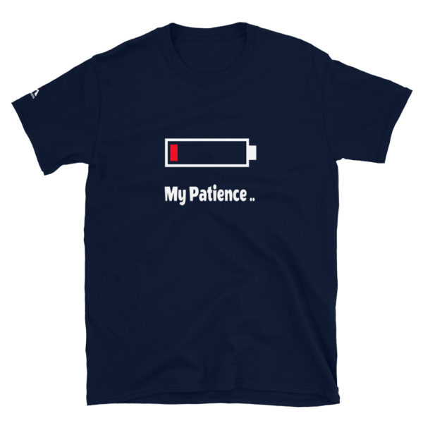 My patience is running out T-Shirt