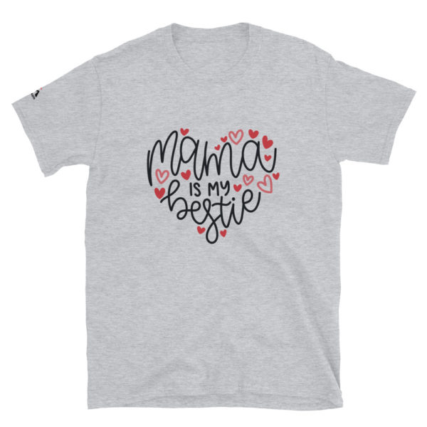 Mama is my bestie T-Shirt