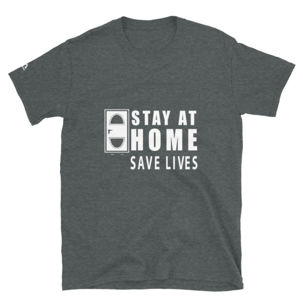 Stay at home save lives T-Shirt