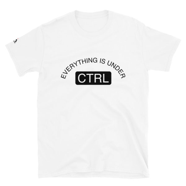 Everything is under ctrl T-Shirt