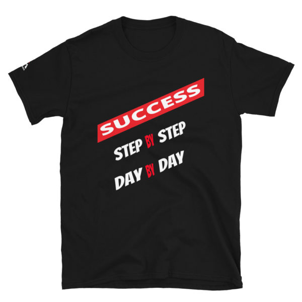 Step by step success T-Shirt