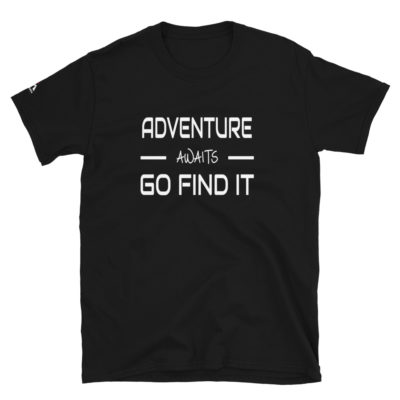Adventure Awaits, Go Find It T-Shirt